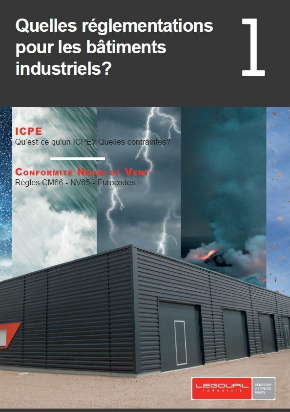 Quelles réglementations pour les bâtiments industriels1